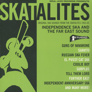 Skatalites - Original Ska Sounds From The Skatalites 1963-65 - Independence Ska And The Far East Sound