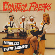 Control Freaks - Mindless Entertainment