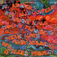 The Blues Project - Tommy Flanders, Danny Kalb, Steve Katz, Al Kooper, Andy Kulberg, Roy Blumenfeld Of The Blues Project