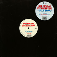 Bob Sinclar Featuring HendoggMaster Gee & Wonder Mike From The Original Sugarhill Gang - LaLa Song
