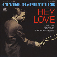 Clyde Mcphatter - Hey Love EP