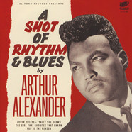 Arthur Alexander - A Shot Of Rhythm & Blues EP