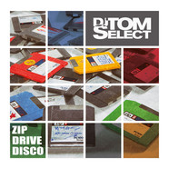 DJ Tom Select - ZIPDRIVEDISCO