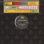 Four Color Zack / Pretty Titty - Sing Sing Breaks
