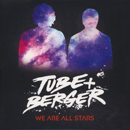 Tube & Berger - We Are All Stars