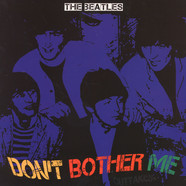 Beatles, The - Don'T Bother Me Yellow Vinyl Edition