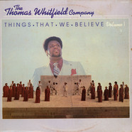 Thomas Whitfield Company, The - Things That We Believe Volume 1