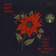 Acid Baby Jesus - Love Has Left My House Today Green Vinyl Edition