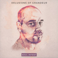 Soul Intent - Delusions Of Grandeur