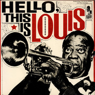 Louis Armstrong And His All-Stars - Hello, This Is Louis