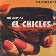 El Chicles - The Best Of