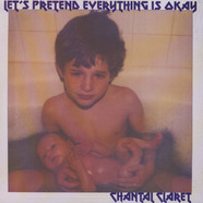 Chantal Claret - Let's Pretend Everything's Okay
