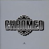 Chromeo - Chromeo Presents Un Joli Mix Pour Toi