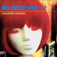 V.A. - Irma Cocktail Lounge Vol. 2
