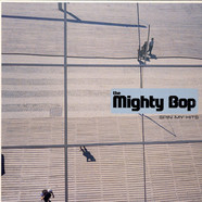Mighty Bop, The - Spin My Hits