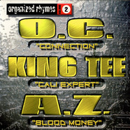O.C. / King Tee / AZ - Organized Rhymes Volume 2
