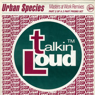Urban Species - Listen (Just Listen) (Masters At Work Remixes)