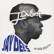 J Dilla aka Jay Dee - Jay Dee's Ma Dukes Collection