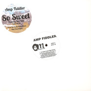 Amp Fiddler - So Sweet Louie Vega & Waajeed Remixes