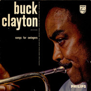 Buck Clayton With His All-Stars - Songs For Swingers