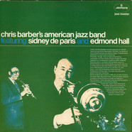 Chris Barber's American Jazz Band Featuring Sidney De Paris And Edmond Hall - Chris Barber's American Jazz Band Featuring Sidney De Paris And Edmond Hall