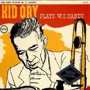 Kid Ory - Plays W.C. Handy