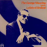 George Shearing Quintet, The - Lullaby Of Birdland