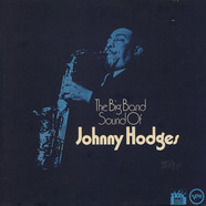 Johnny Hodges - The Big Band Sound Of Johnny Hodges