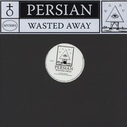 Persian - Wasted Away Fit Siegel & Dj Normal 4 Remixes