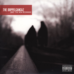 Doppelgangaz, The - 2012: The New Beginning
