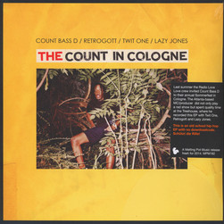 Count Bass D, Retrogott, Twit One & Lazy Jones - The Count In Cologne