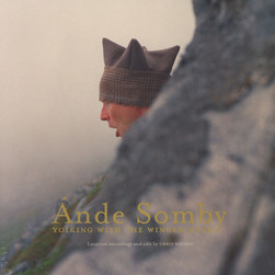 Ande Somby - Yoiking With The Winged Ones