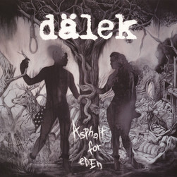 Dälek - Asphalt For Eden