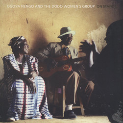 Ogoya Nengo & the Dodo Women's Group - On mande