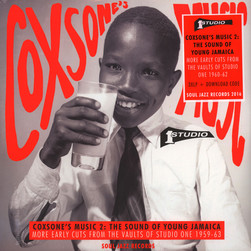 Soul Jazz Records presents - Coxsone's Music 2: The Sound Of Young Jamaica – More Early Cuts From The Vaults Of Studio One 1959-63
