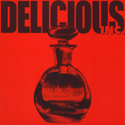 Delicious Inc - Eau De Chante Black Vinyl Edition