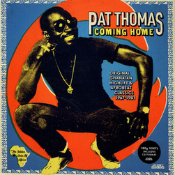 Pat Thomas - Coming Home (Classics 1967-1981) - Original Ghanaian Highlife & Afrobeat Classics