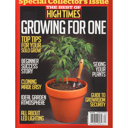 High Times Magazine - The Best Of High Times - Growing For One