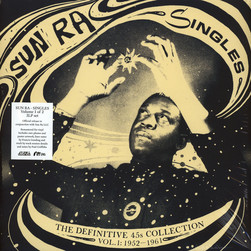 Sun Ra - Singles Volume 1: Definite 45s Collection 1952-1961