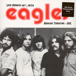 Eagles, The - Live At Beacon Theatre, NYC March 14, 1974