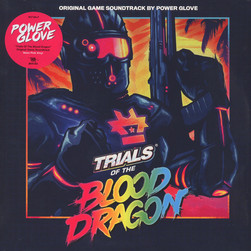 Power Glove - OST Trials Of The Blood Dragon
