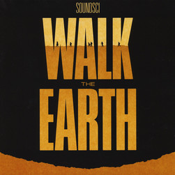 Soundsci - Walk The Earth