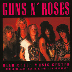 Guns N' Roses - Deer Creek Music Center: Noblesville, In, May 20Th 1991