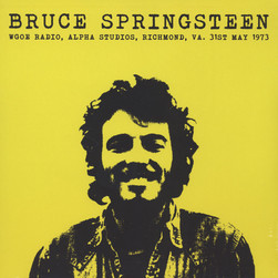 Bruce Springsteen - WGOE Radio. Alpha Studios. Richmond. VA.  31st May 1973