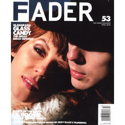 Fader Mag - 2008 - April - Issue 53
