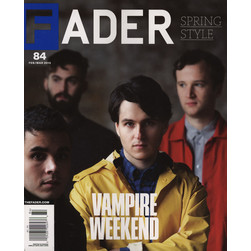 Fader Mag - 2013 - February / March - Issue 84