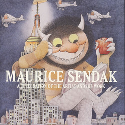 Justin G. Schiller, Dennis M.V. David & Lonard S. Marcus - Maurice Sendak - A Celebration Of The Artist And His Work