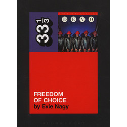 Devo - Freedom Of Choice by Evie Nagy
