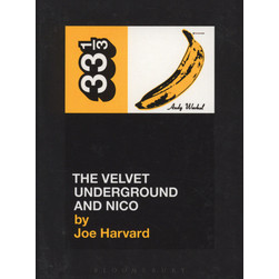 Velvet Underground, The - The Velvet Underground And Nico by Joe Harvard