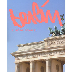 Lodown Magazine - Issue 102 - Berlin